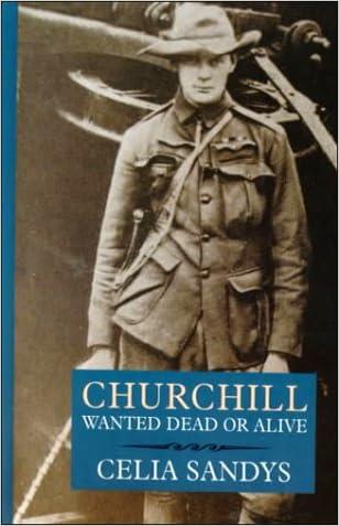 Churchill: Wanted Dead or Alive written by Celia Sandys