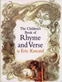 The Children's Book of Rhyme and Verse (1858542936) by Eric Kincaid