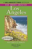 Search : Day Hikes Around Los Angeles, 6th: 160 Great Hikes