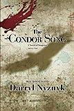 img - for The Condor Song: A Novel of Suspense book / textbook / text book