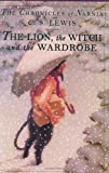 The Lion, the Witch and the Wardrobe (The Chronicles of Narnia) (0060234822) by C. S. Lewis