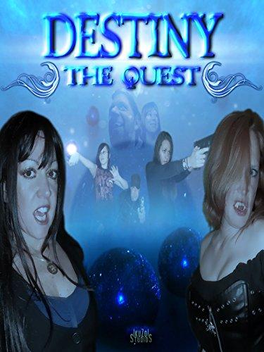 Destiny the Quest: Pilot