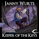 Keeper of the Keys: Book 2 of the Cycle of Fire Audiobook by Janny Wurts Narrated by David Thorpe
