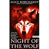 Night of the Wolf (Legends of the Wolves, Book 2) ~ Alice Borchardt