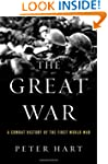 The Great War: A Combat History of th...