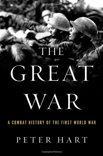 The Great War: A Combat History of the First World War PDF