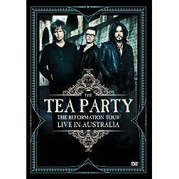 Tea Party - Reformation Tour: Live in Australia