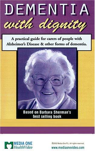 Cover art for  Dementia With Dignity - Caring for people with Alzheimer's Disease (NTSC)