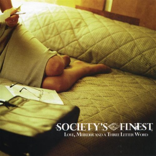 Societys Finest-Love Murder And A Three Letter Word-CD-FLAC-2004-DeVOiD Download