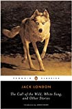 img - for The Call of the Wild, White Fang, and Other Stories (Twentieth-Century Classics) book / textbook / text book