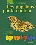 echange, troc Vincent Albouy - Les Papillons par la couleur
