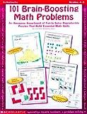 101 Brain-Boosting Math Problems (Grades 4-8) (0590378694) by Egan, Lorraine Hopping