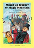 img - for Mixed-Up Journey to Magic Mountain book / textbook / text book