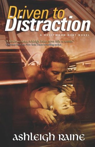 Image of Driven to Distraction (Hollywood Heat)