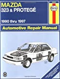 Mazda 323 & Protege 1990 Thru 1997 (Automotive Repair Manual)