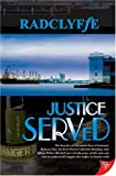 Justice Served (1933110155) by Radclyffe