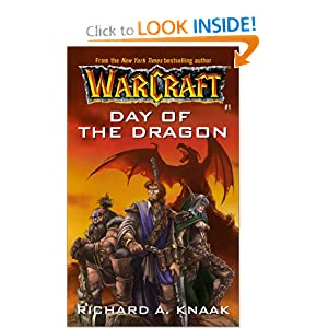 Day of the Dragon (WarCraft, Book 1) (No.1) by Richard A. Knaak and Richard Knaak