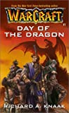 Day of the Dragon (WarCraft, Book 1) (No.1) (0671041525) by Knaak, Richard A.