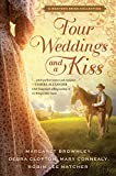 img - for Four Weddings and a Kiss: A Western Bride Collection (Thorndike Press Large Print Christian Romance Series) book / textbook / text book