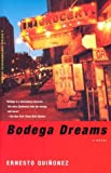 img - for Bodega Dreams: A Novel book / textbook / text book