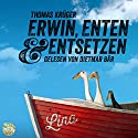 Erwin, Enten & Entsetzen (Erwin Düsedieker 3) Audiobook by Thomas Krüger Narrated by Dietmar Bär