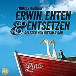 Erwin, Enten & Entsetzen (Erwin Düsedieker 3) | Thomas Krüger