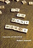 img - for In So Many Words: Arguments and Adventures book / textbook / text book