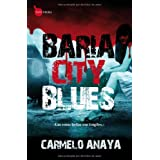 Baria City Blues (Tapa Negra) (Spanish Edition)