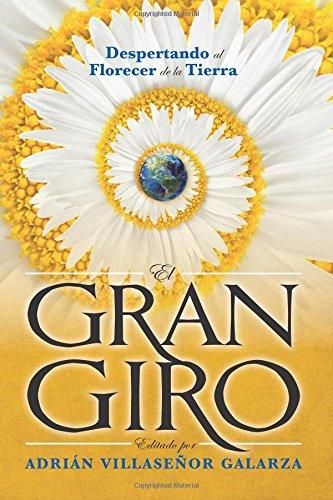 El Gran Giro: Despertando al florecer de la Tierra