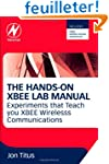 The Hands-on XBEE Lab Manual: Experim...