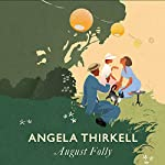 August Folly: A Virago Modern Classic | Angela Thirkell