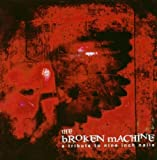 The Broken Machine: a Tribute to Nine Inch Nails by Nine Inch Nails (2003-02-03)