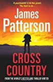 James Patterson Cross Country: (Alex Cross 14)