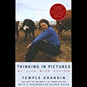 Thinking in Pictures: My Life with Autism | [Temple Grandin]