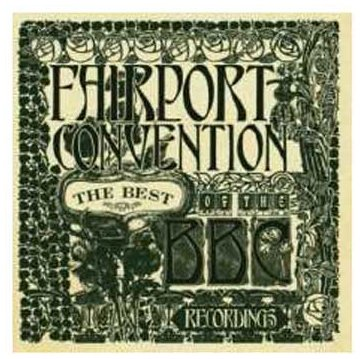 Fairport Convention – Live At The BBC 1967-1974 (2007) (4CD Box Set) [FLAC]