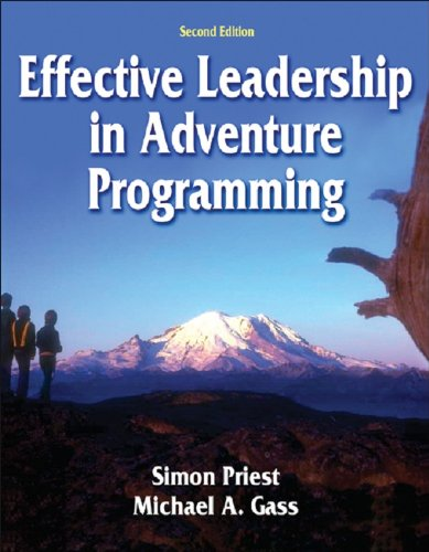 Effective Leadership in Adventure Programming - 2nd Edition