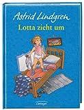 Lotta zieht um. ( Ab 6 J.). (3789110248) by Lindgren, Astrid