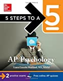 5 Steps to a 5 AP Psychology, 2014-2015 Edition (5 Steps to a 5 on the Advanced Placement Examinations Series)