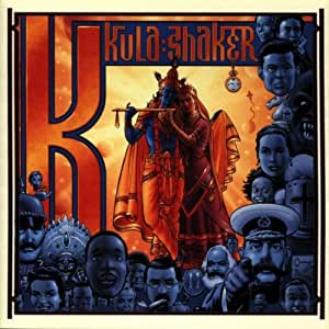 K , Kula Shaker