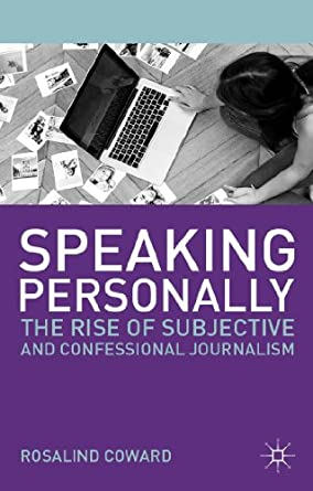 Speaking Personally by Ros Coward