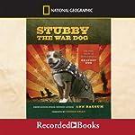 Stubby the War Dog: The True Story of World War I's Bravest Dog | Ann Bausum