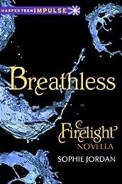 Breathless: A Firelight Novella (Harperteen Impulse)