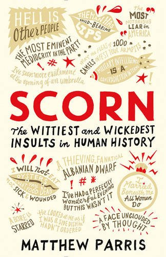 scorn-the-wittiest-and-wickedest-insults-in-human-history