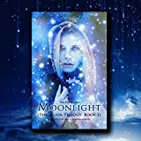 img - for Moonlight: The Moon Trilogy, Book 1 book / textbook / text book