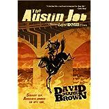 The Austin Job (Lost DMB Files Book 18)by David Mark Brown