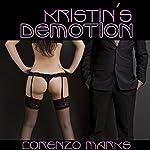 Kristin's Demotion | Lorenzo Marks