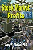 img - for Stock Market Profits: How to start with a little and end up with a lot book / textbook / text book