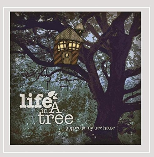 Life in a Tree - Trapped in My Treehouse