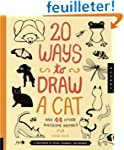 20 ways to draw a cat : And 44 other...
