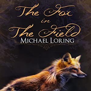 The Fox in the Field Audiobook